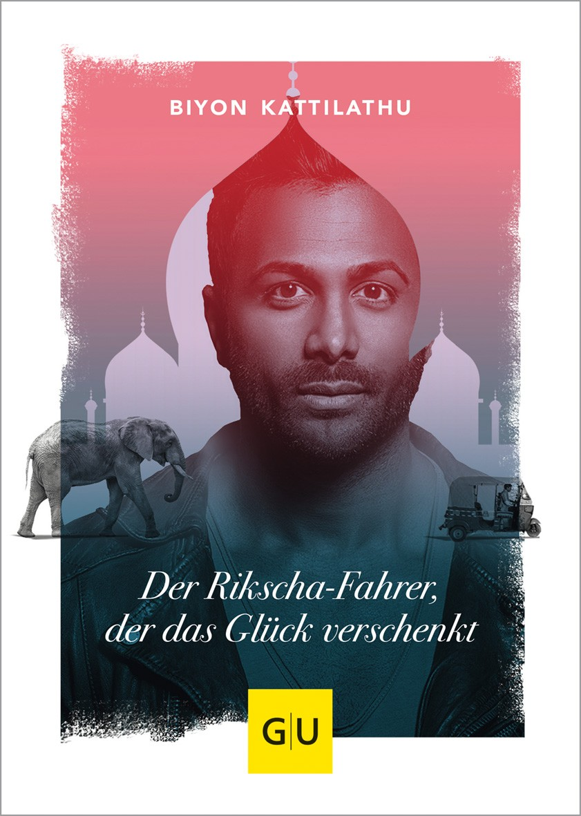 Der Rikscha-Fahrer Der das Glück verschenkt Buch