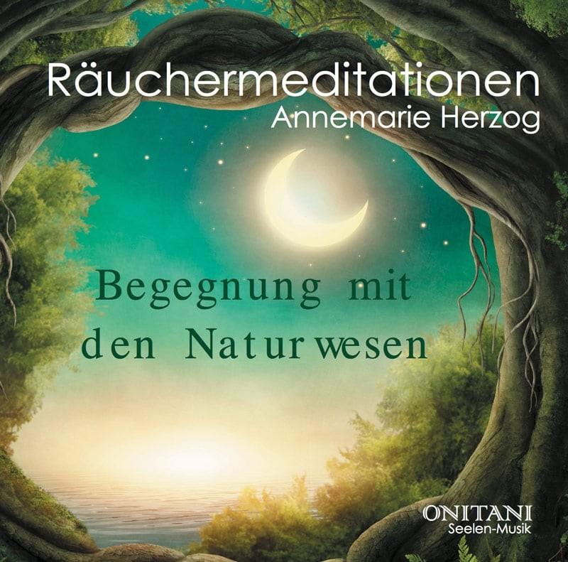 Räuchermeditationen Begegnungen mit den Naturwesen CD