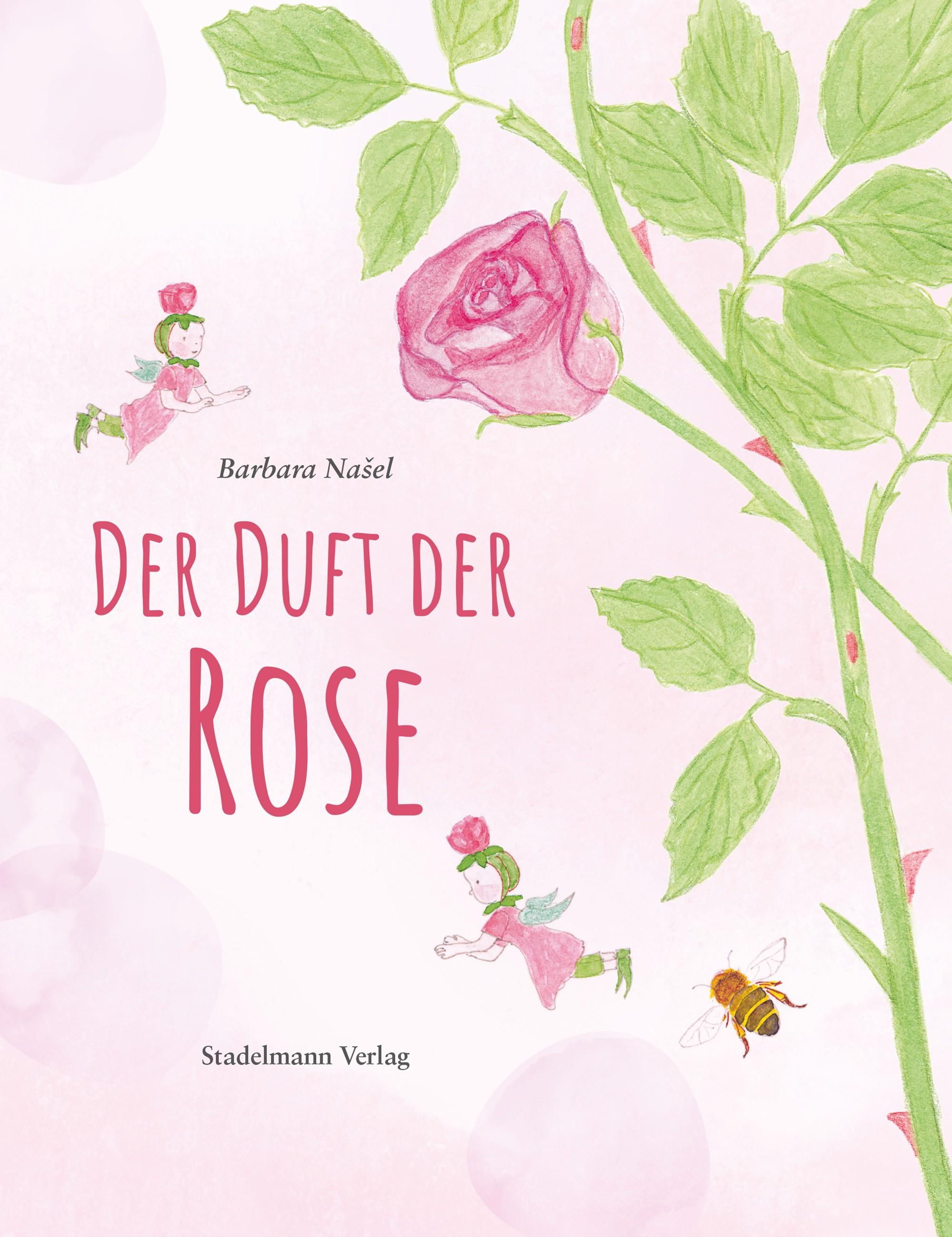 Der Duft der Rose Dr. Barbara Našel