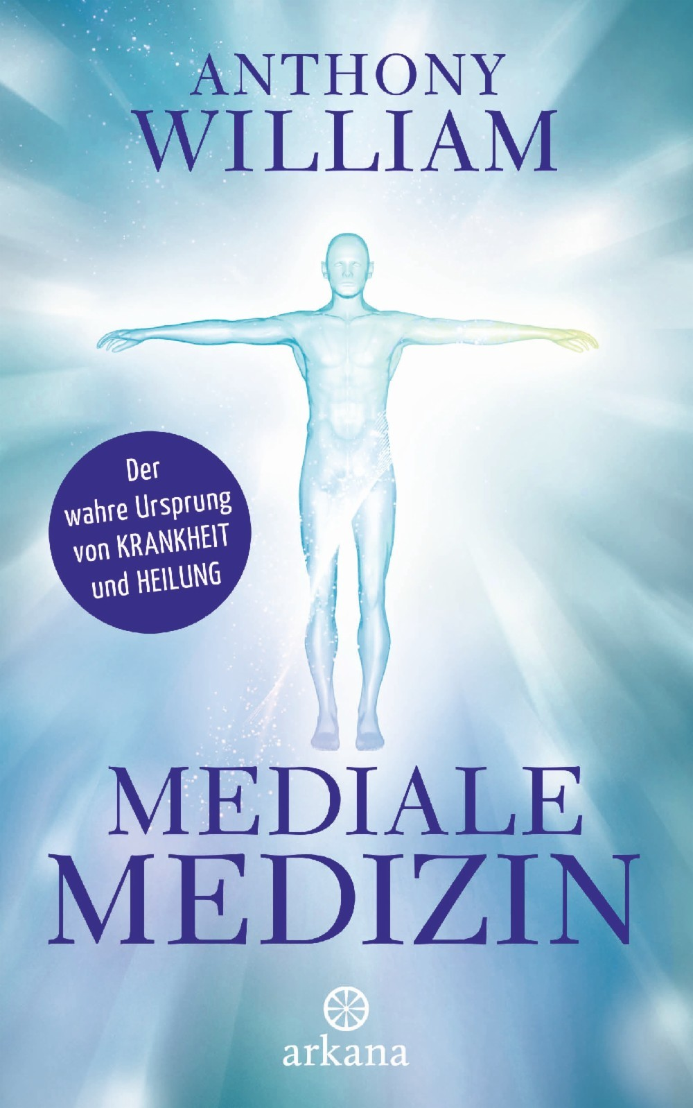 Mediale Medizin Anthony William Hardcover NEU